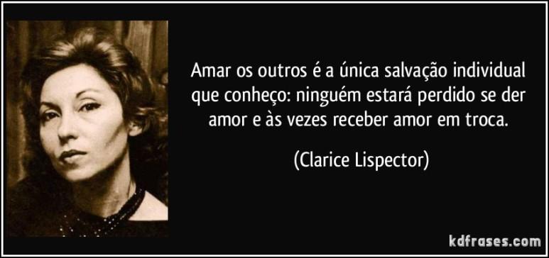 frase-amar-os-outros-e-a-unica-salvacao-individual-que-conheco-ninguem-estara-perdido-se-der-amor-clarice-lispector-98005